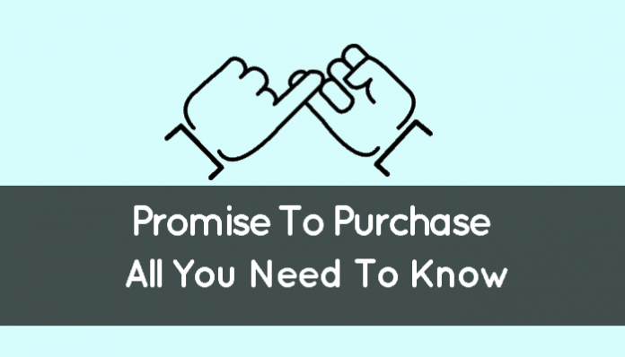 Promise To Purchase (What Is It And How It Works: Overview)