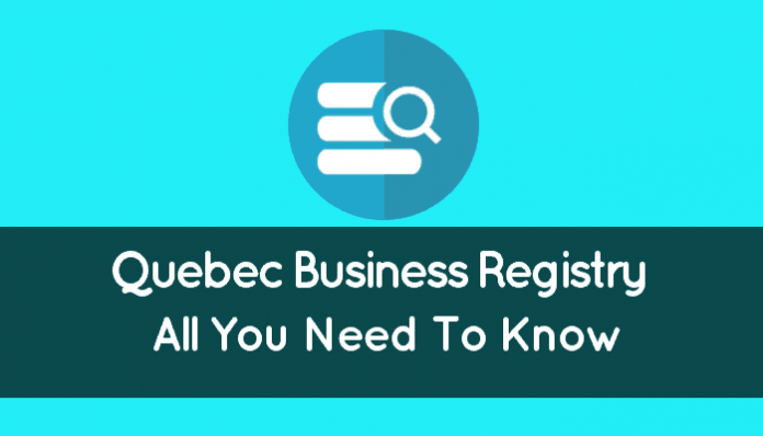 Quebec Business Registry (Company Search In Quebec: Overview)