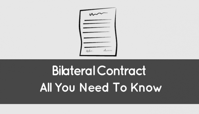 Bilateral Contract (Definition: What It Is And How It Works)